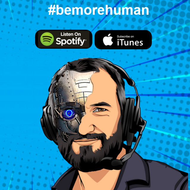 The Be More Human Podcast by Graham Brown